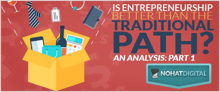 Post-Is-Entrepreneurship-better