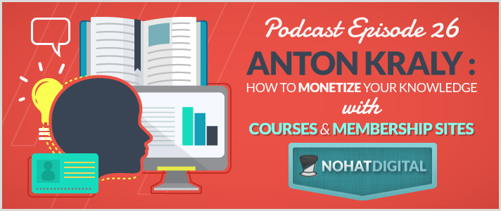 Podcast-26-AntonKraly-HowToMonetizeYourKnowledge-post