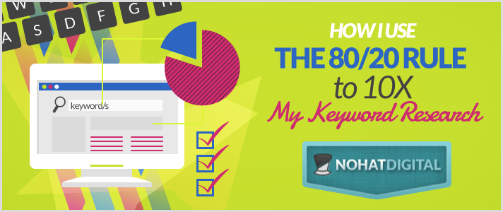 80-20-Rule-to-10x-Keyword-Research-POST