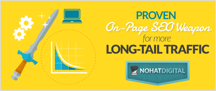 Proven-On-Page-SEO-Weapon-For-More-Long-Tail-Traffic-POST-illustration