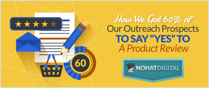 How-We-Got-60P-Of-Our-Outreach-Prospects-To-Say-Yes-To-A-Product-Review-POST-illustration