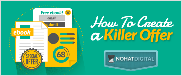 How-to-Create-a-Killer-Offer-POST-illustration