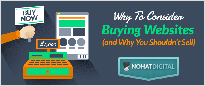 Why to consider buying websites and why you shouldn t for Buy and sell online sites