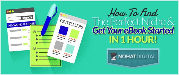 How-To-Find-The-Perfect-Niche-And-Get-Your-eBook-Started-In-One-Hour-POST-illo