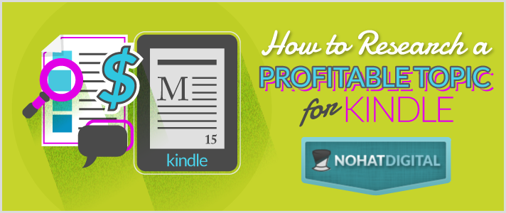 How-to-Research-a-Profitable-Topic-for-Kindle-POST-illo