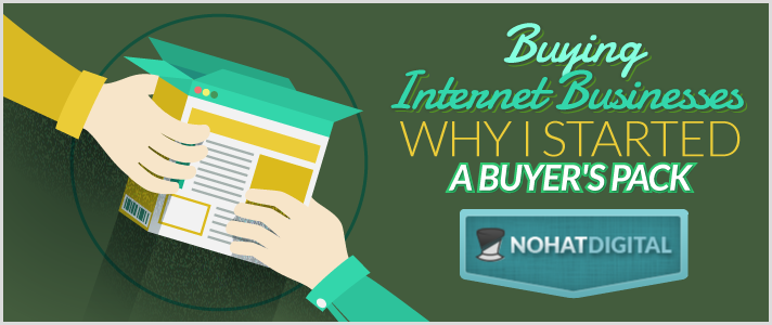 Buying-Internet-Businesses--Why-I-Started-a-Buyer's-Pack