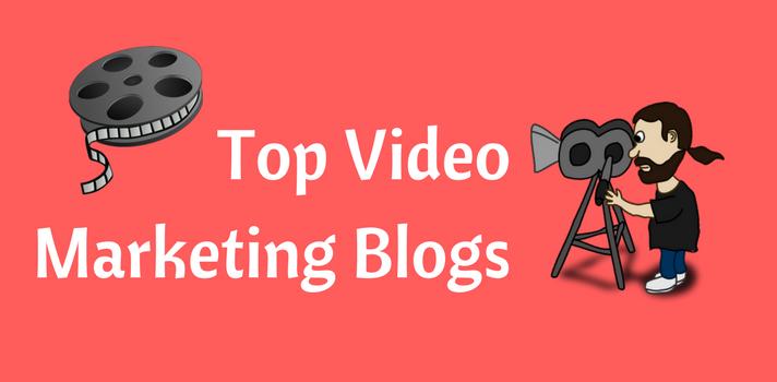 Top Blogs on Video Marketing