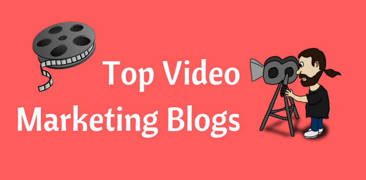 Top Blogs on Video Marketing
