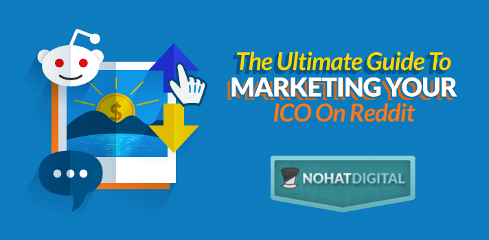 Marketing Your Ico On Reddit The Ultimate Guide